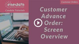 Candela-Customer-advance-order-screen_overview