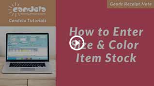 candela--How-to-Enter-Size-&-Color-Item-Stock