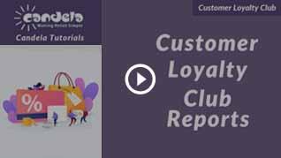 Candela-Customer-Loyalty-Club-Reports