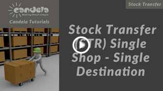 Candela-Stock-Transfer-str-single-shop-Single-destination