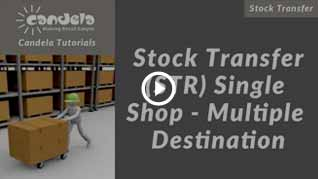 Candela-Stock-Transfer-str-single-shop-multiple-destination