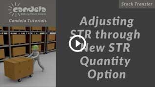 candela-Adjusting-STR-through-New-STR-Quantity-Option