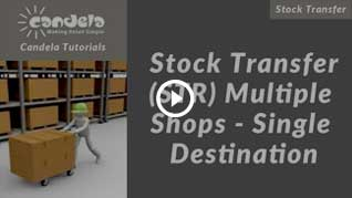 candela-Stock-Transfer-(STR)-Multiple-Shops---Single-Destination